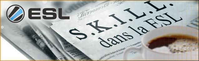 S.K.I.L.L. dans l'ESL: 7e édition